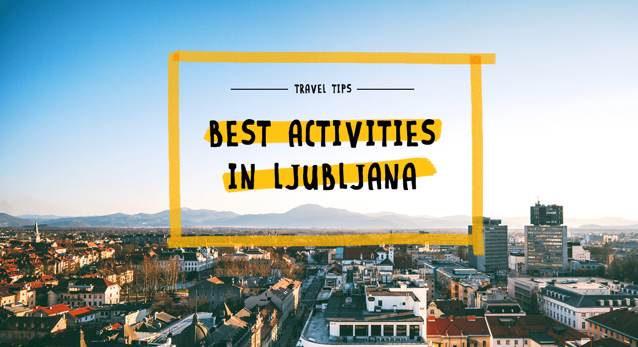 Best_activities_in_ljubljana